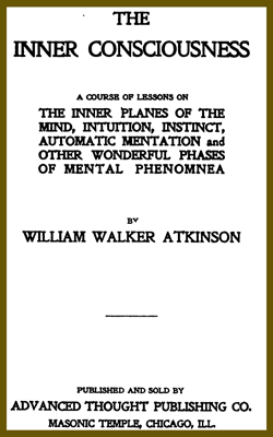 ATKINSON - The Inner Consciousness