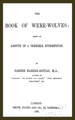 BARING-GOULD - Book Of Were-Wolves