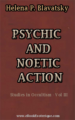 BLAVATSKY-Psychic-and-Noetic-Action