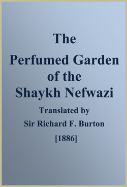 BURTON - The Perfumed Garden of the Shaykh Nefwazi