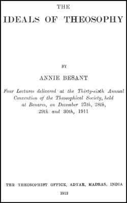 BESANT- Ideals of Theosophy