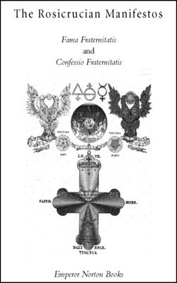 The Rosicrucian Manifestos Fama and Confessio