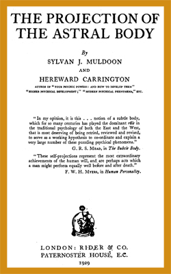 MULDOON-CARRINGTON - Projection Astral Body
