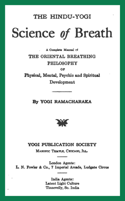 RAMACHARAKA - Science of Breath