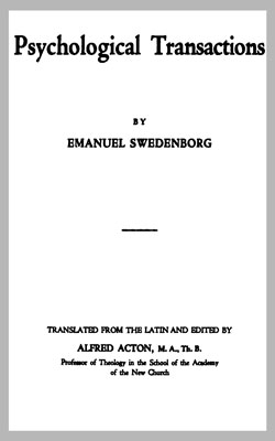 SWEDENBORG-Psychological Transactions