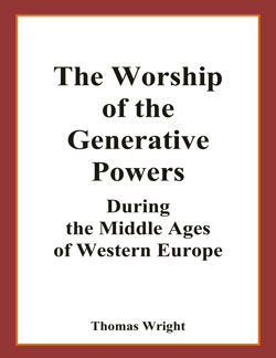 WRIGHT - The worship of the Generative Powers