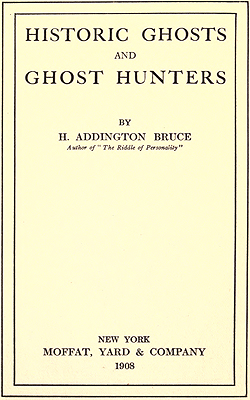 BRUCE - Historic Ghosts and Ghost Hunters