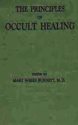 BURNETT - Principles of Occult Healing