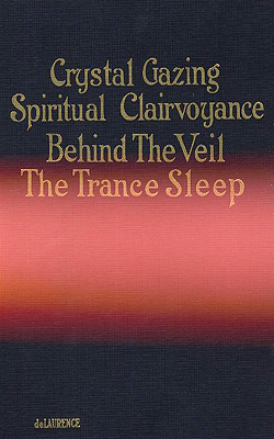 de LAURENCE - Crystal gazing and Spiritual Claivoyance