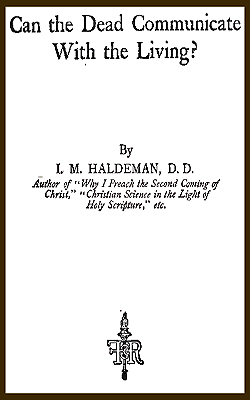 HALDEMAN - Can the Dead Communicate With the Living