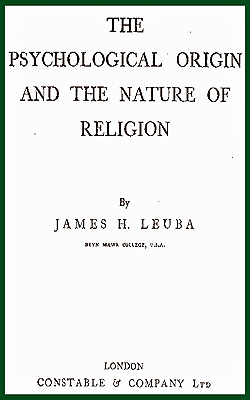 LEUBA - The Psychological Origin And The Nature Of
