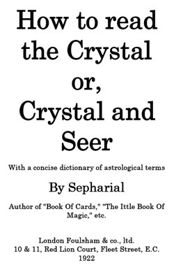 SEPHARIAL – How to read the Crystal