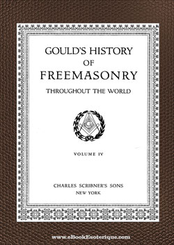 History of Freemasonry Throughout the World 4