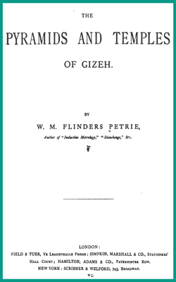 FLINDERS-PETRIE - Pyramids and temples of Gizeh